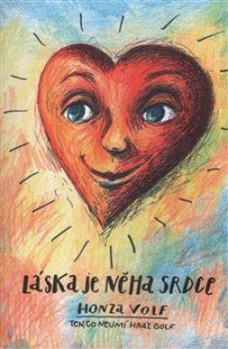 Láska je něha srdce