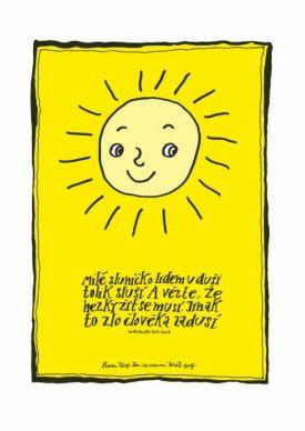 Milé sluníčko lidem v duši tolik sluší - plakát